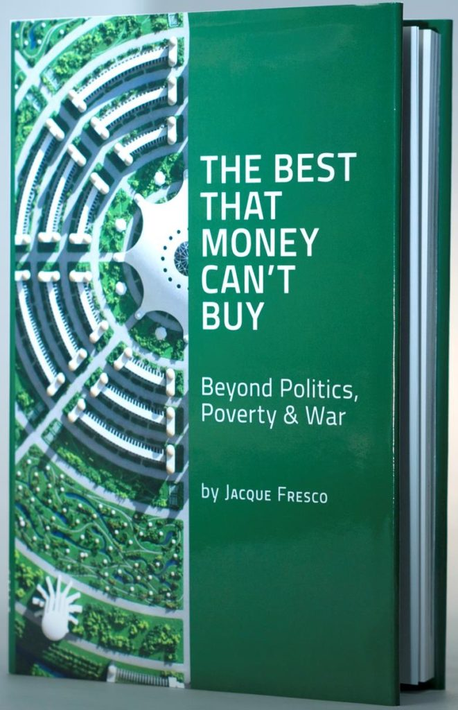 Book cover for The Best That Money Can't Buy by Jacque Fresco